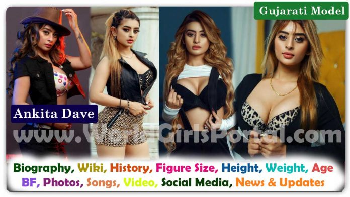 Ankita Dave Biography, Wiki, Age, Career, Life Style, BF - Indian Gujju Curvy Model - Photo Gallery, Video - World Girls Portal