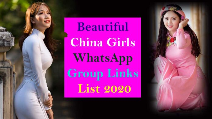 Beautiful China Girls WhatsApp Group Links List 2020 - Korean Young Girl-Boy Group Join