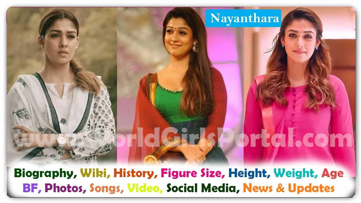 Nayanthara Biography, Wiki, BF, age, Photos, Movie, Award, Career - South Indian Actress World Biography Portal