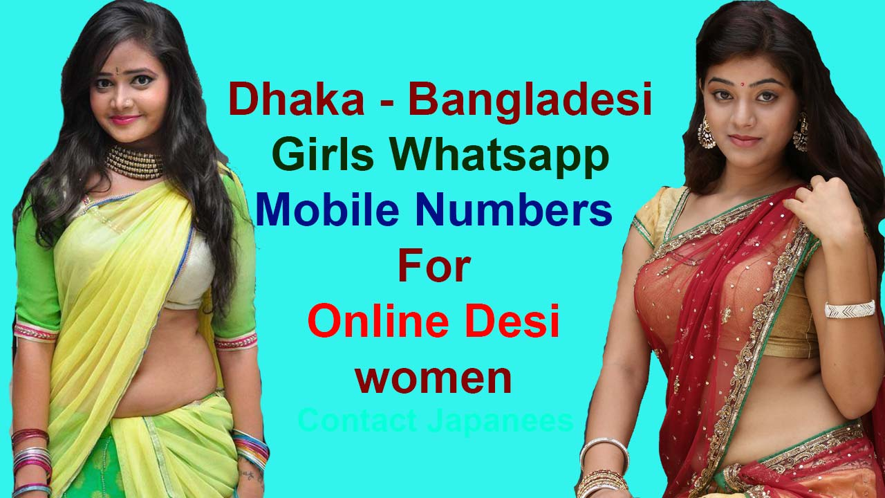 Dhaka Girls Mobile Number For Dating, Chat - Meet Single Women - Whatsapp No List 2020 Bangladesh  Jharkhand Girls WhatsApp Numbers for Friendship, WP Group dhaka bangladesh Girls Mobile Number