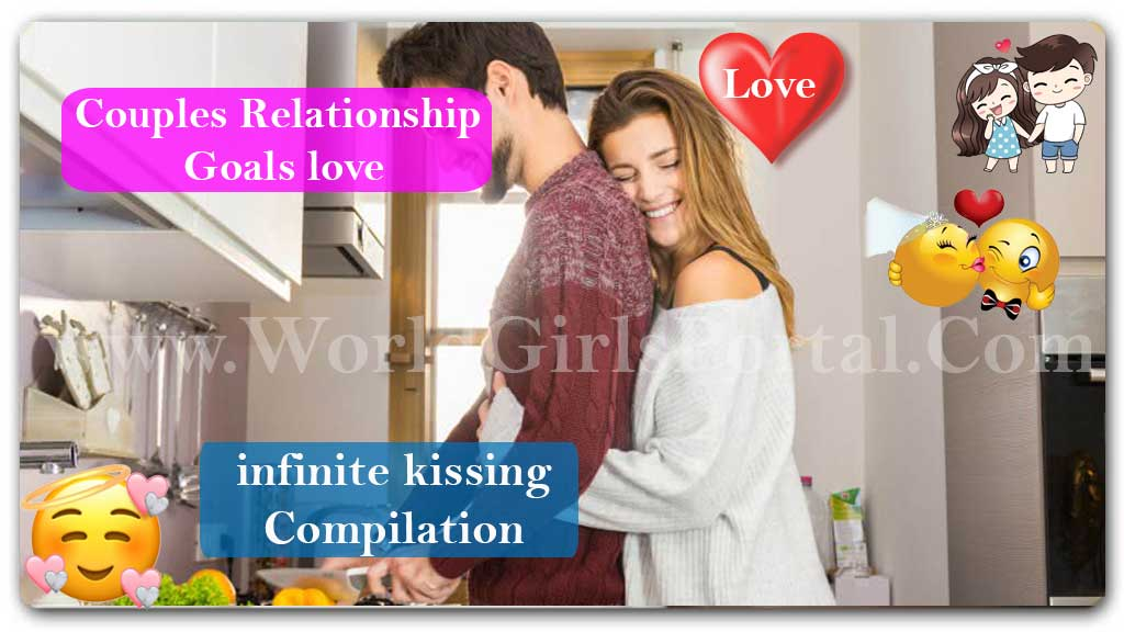 Couples Relationship Goals love ♥ infinite kissing ❤️ #7 WGP 👫 Gorgeous Couple Compilation  Couples Relationship Goals love ♥ infinite kissing ❤️ #7 WGP 👫 Gorgeous Couple Compilation Couples Relationship Goals love video Compilation