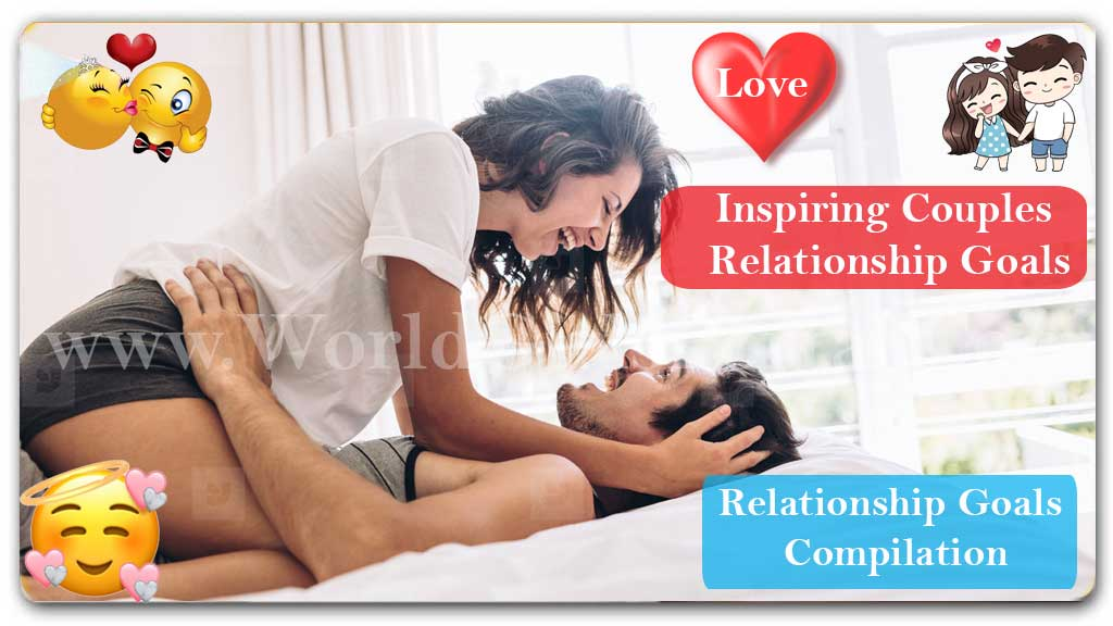 Inspiring Couples Relationship Goals 💑 Perfect Two 👫 #4 WGP Marriage Life Plans Dreams Achievements  Find Dating Places in Sanremo for Meet Girls, Italy Romantic Places – Love Tips Inspiring Couples Relationship Goals video popular