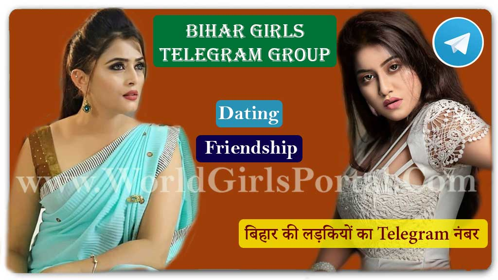Bihar Girls Telegram Number for Dating👫Friendship❤️Patna Girls WP Group👱🏻‍♀️