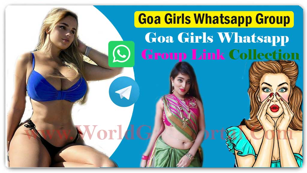 Goa Girls WhatsApp Group Link for Chatting Join Top 50 Panjim Telegram Group  Maria Goa Housewives Mobile Number for Fun – Dating – Meet Single Girls +9199014365** Goa girl whatsapp group link for chatting india