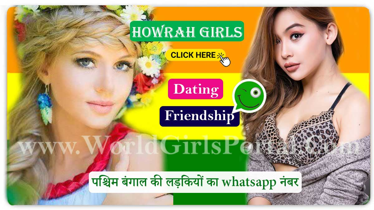 Howrah Girls Whatsapp Number List » Online West Bengal Girl Phone Number World Girls Portal  Kolkata Girls Mistakes to Avoid While Dating, West Bengal Love Guru Tips Howroh girls whatsapp number for friendship West Bengal