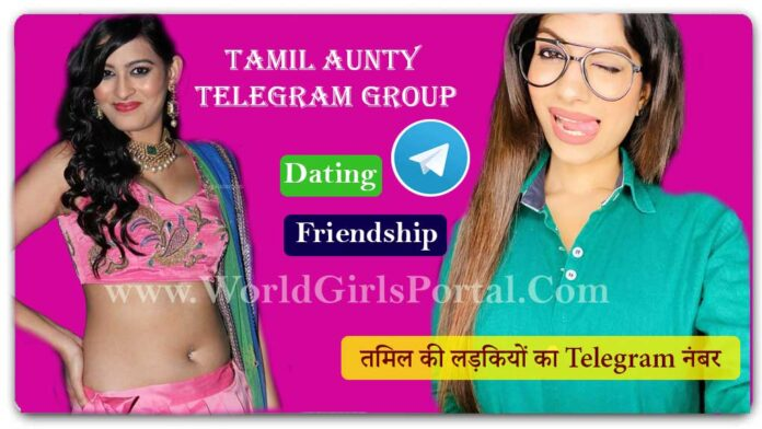 Tamil Aunty Telegram Group Links for Dating❤️Chat💃Meet Girls Active 111+ Group