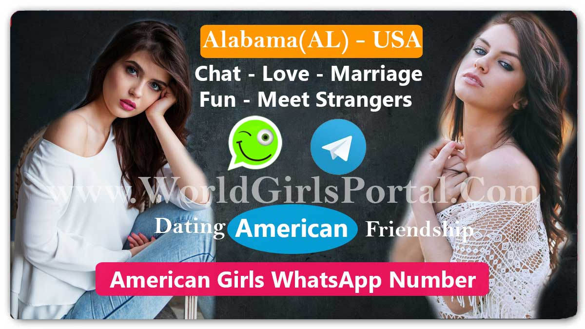 Alabama Girls WhatsApp Number American Women - USA State | World Girls Portal  Chicago single Girls Contact Numbers for Dating, Chat, Friendship Alabama Girls WhatsApp Number American Women USA State
