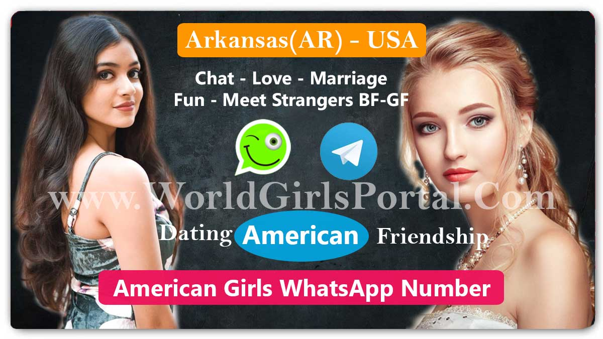 Arkansas Girls WhatsApp Number » Little Rock USA Lady Mobile Phone for Friendship  Los Angeles Girls WhatsApp Numbers for Friendship, Snapchat ID, WeChat – WYP Arkansas Girls WhatsApp Number American Women USA State