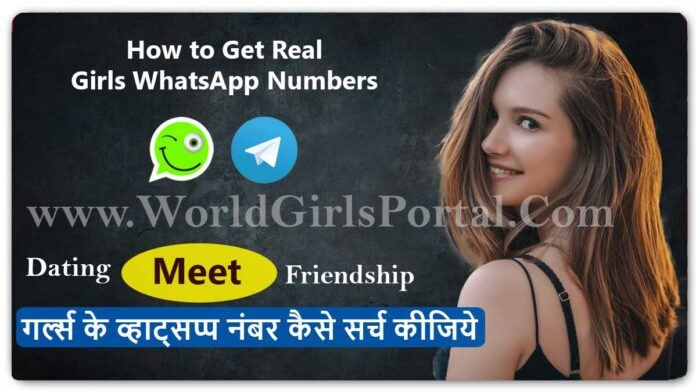 How to Get Real Girls WhatsApp Numbers List - World Girls Portal