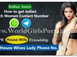 How to get Indian Reach Women Contact Number | Find Near by House Wife for Meet