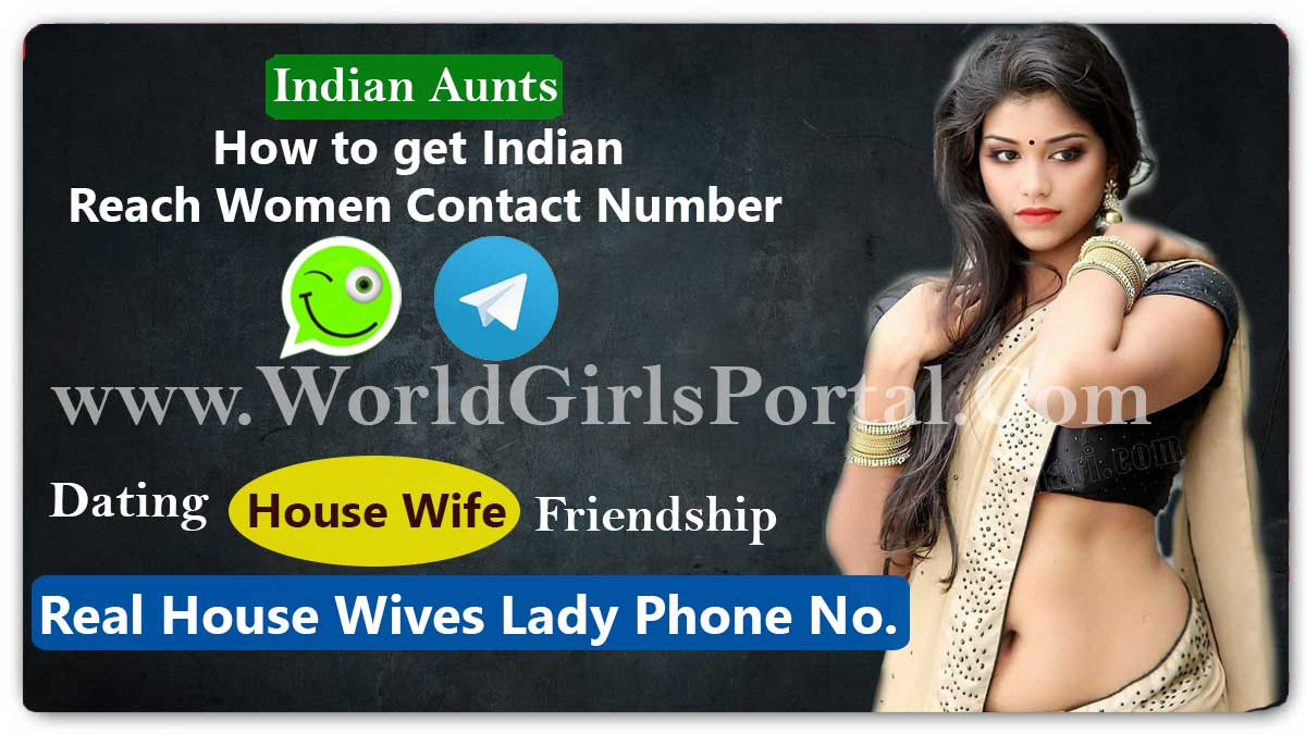 How to get Indian Reach Women Contact Number | Find Near by House Wife for Meet  Why Gujarati Women Make the Perfect Companions, Best life Partner Girls in India How to get Indian Reach Women Contact Number