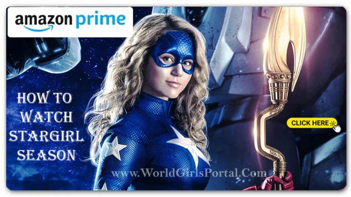 How to watch Stargirl on Amazon Prime Video & The CW tonight  Free Download USA Web Series