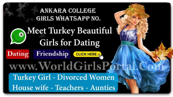 Ankara College Girl Phone Numbers | Turkey Girls Mobile Phone Number for Friendship