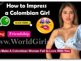 How to Impress a Colombian Girl - South America - Latest Love Tips for Make a Girlfriend
