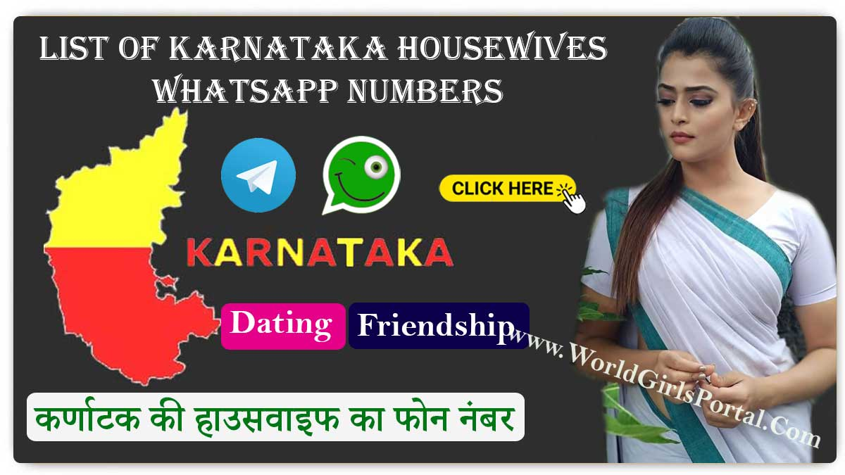 Karnataka Housewives WhatsApp Numbers list | Dating, Friendship, Chatting  Mona Karnataka Housewife Contact Number for Dating – Aunty Phone No. +9193027676** Karnataka Housewives WhatsApp Numbers list