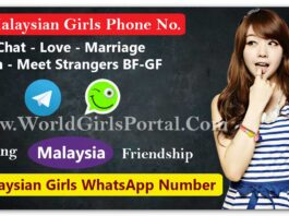 Malaysian Girl Phone Numbers | IMO No. Divorced Women | College Girls | Meet Strangers