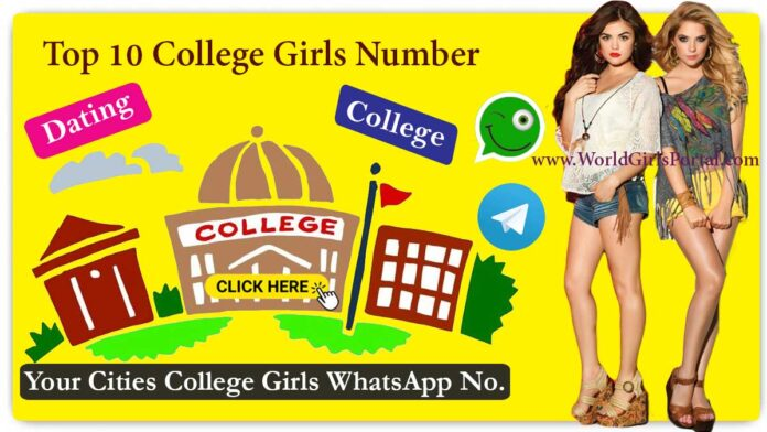 Top 10 College Girls Number for Friendship - Dating - Chatting - Near by You