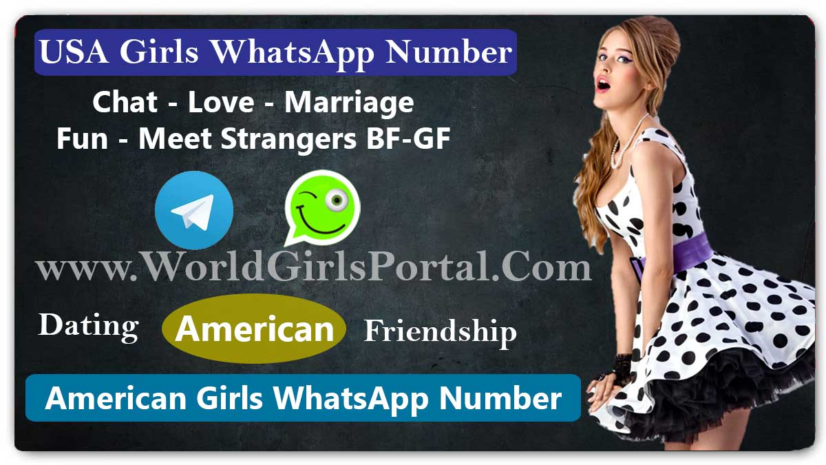 USA Girls Whatsapp Numbers List for Girlfriends | Free Online Dating Chat  Los Angeles Girls WhatsApp Numbers for Friendship, Snapchat ID, WeChat – WYP USA Girls Whatsapp Numbers List for Girlfriends