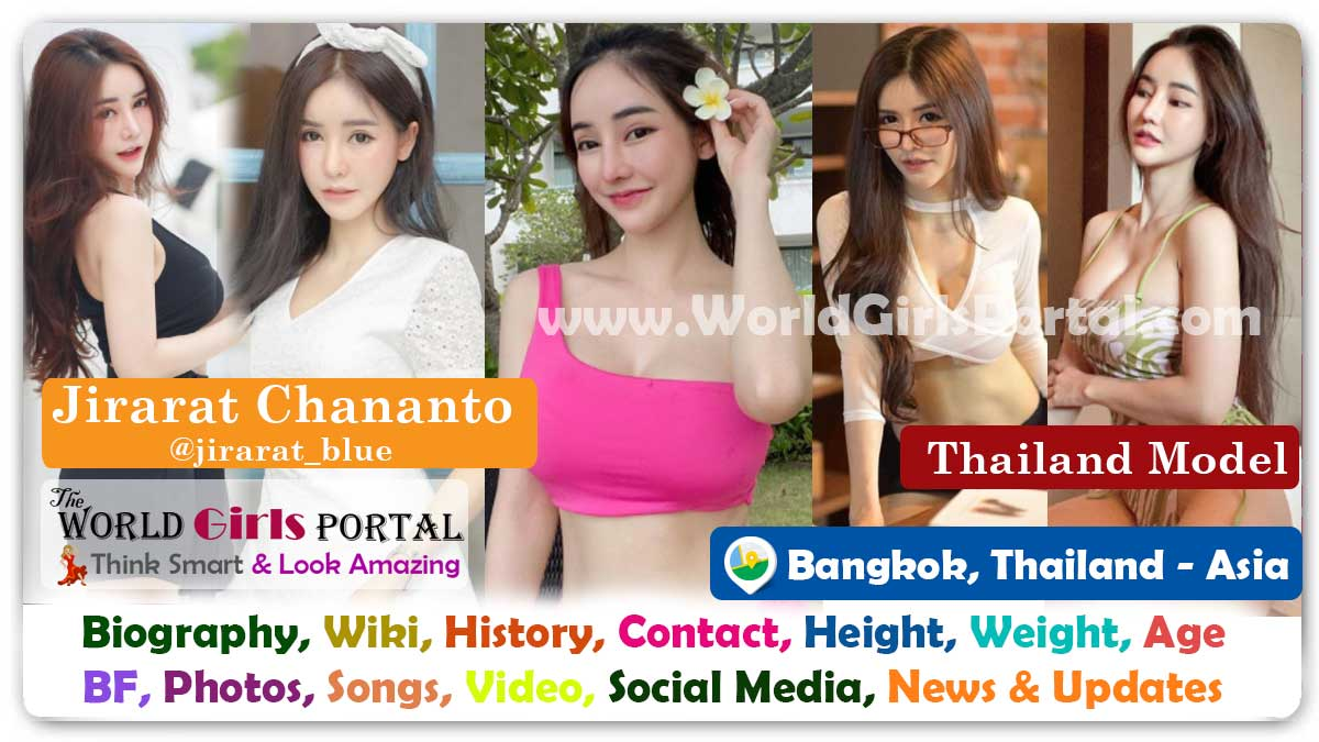 Jirarat Chananto Biography Wiki Thailand Model Contact Details Photos Video BF Career Bangkok Social Influencer Girl Phone Number for Paid Promotion