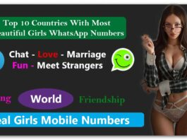 Top 10 Countries With Most Beautiful Girls WhatsApp Numbers for Dating, Friendship