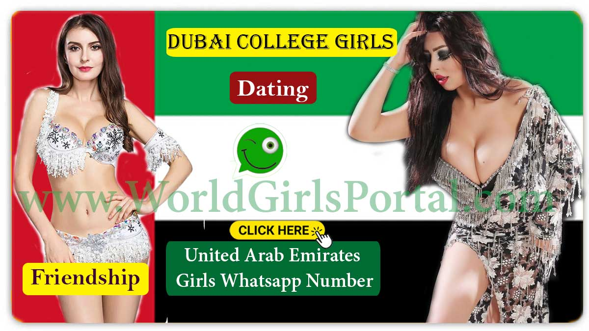 Dubai College Girls WhatsApp Numbers for Dating Friendship | UAE Girls Mobile Number  Al Ain Girls Contact Numbers for Dating Chat Online, Friendship, Housewives, College Girls in UAE Dubai College Girls WhatsApp Numbers