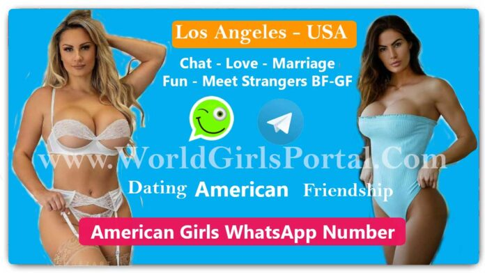 Los Angeles Girls WhatsApp Numbers for Dating, Friendship, Snapchat ID, WeChat - USA Portal