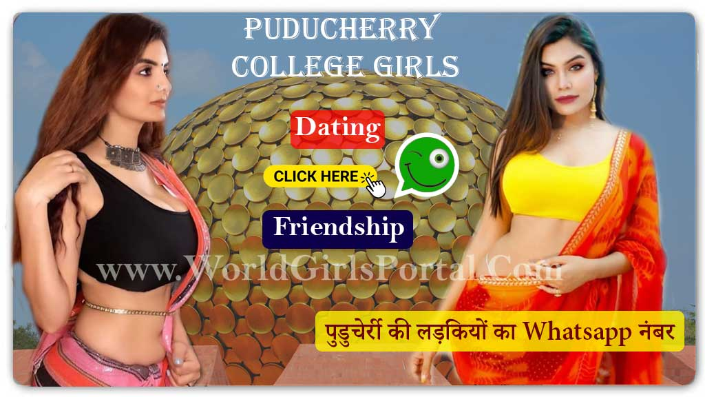 Puducherry College Girls WhatsApp Numbers for Dating, Friendship, Find Single Girls Near by me  Priya WhatsApp Number from Ozhukarai for Friendship, Dating, Make a GF Pondicherry Puducherry College Girls WhatsApp Numbers