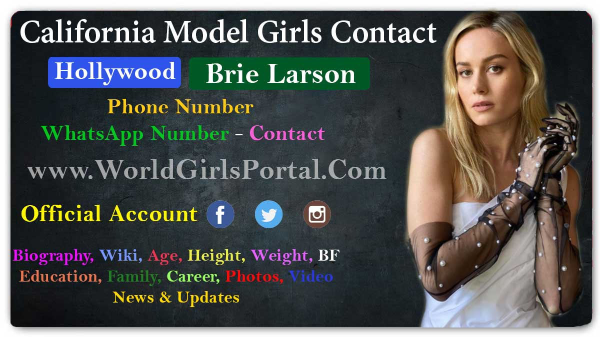 Brie Larson Contact Details for Your Brand Promotion California Model Girls WhatsApp Number Location Social Media USA Actress - World Girls Portal