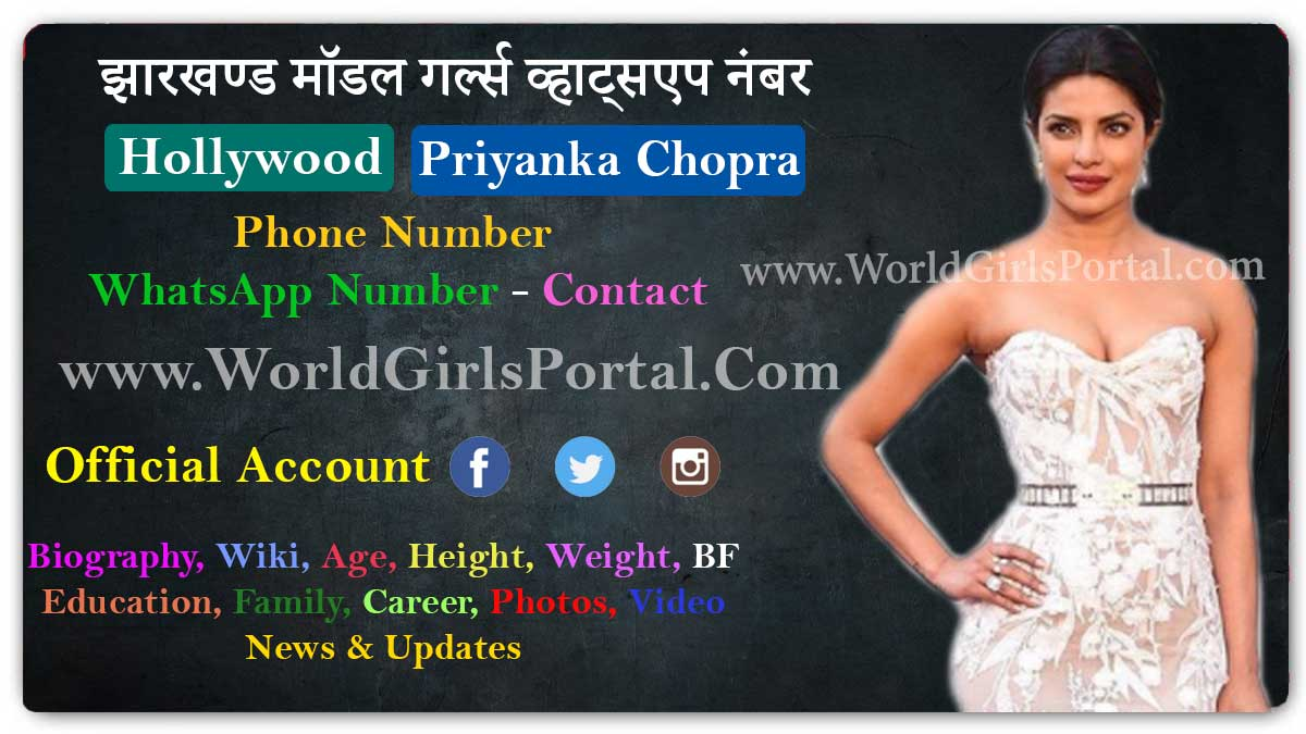 Priyanka Chopra Contact Details for Paid Promotion Bio-Data Live Location Email Phone Numbers - World Girls Portal