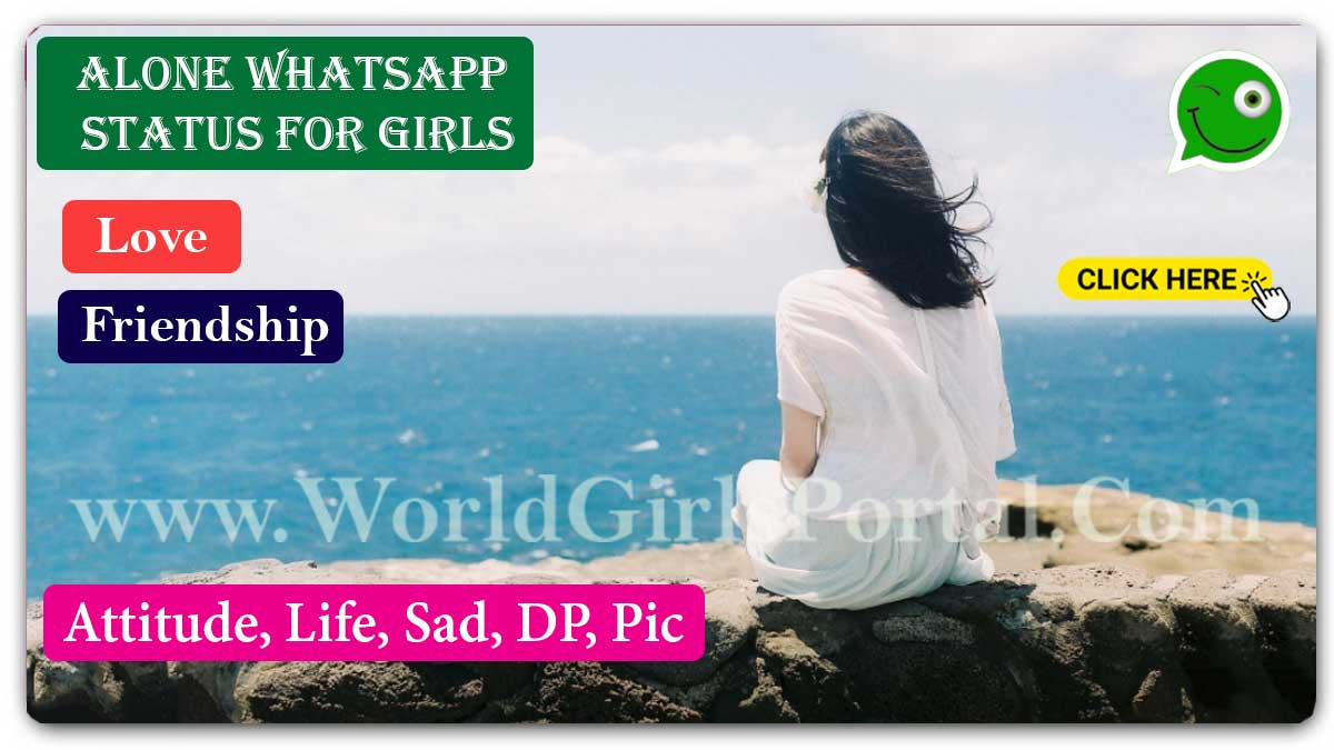 Alone WhatsApp Status and lonely Quotes & Video - World Love Portal - Best Brother WhatsApp Status