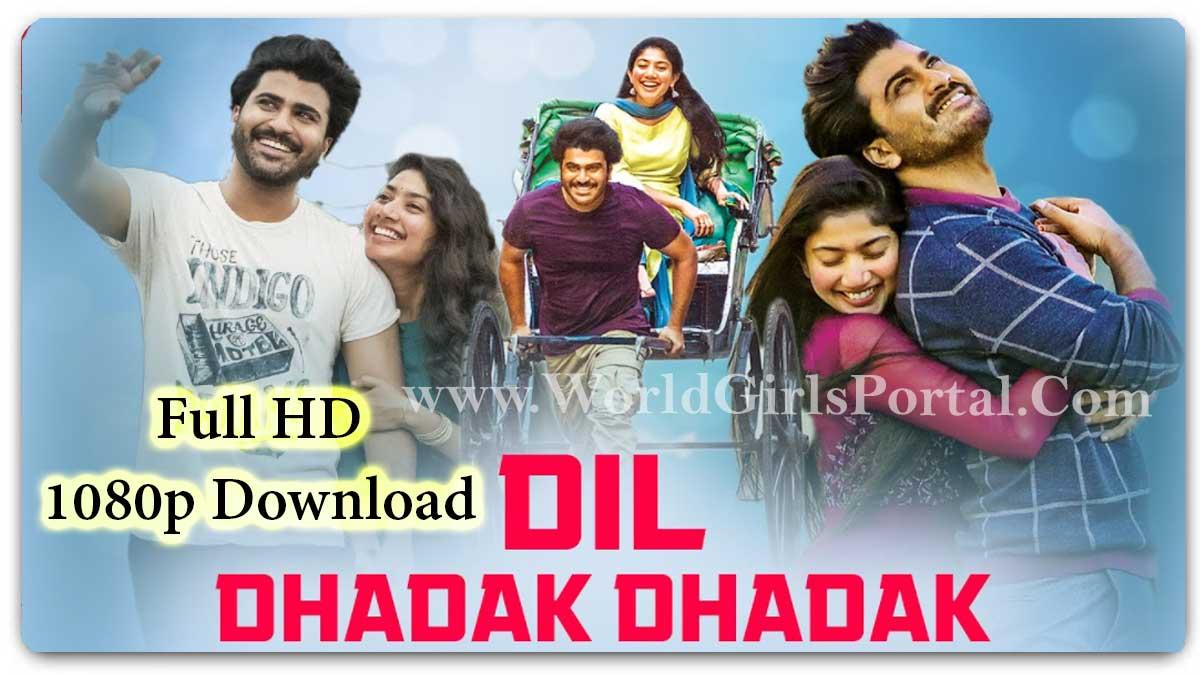 Dil Dhadak Dhadak 2021 Full HD 1080p Download (Padi Padi Leche Manasu) Sai Pallavi Latest South Indian Blockbuster Film - World movie Portal