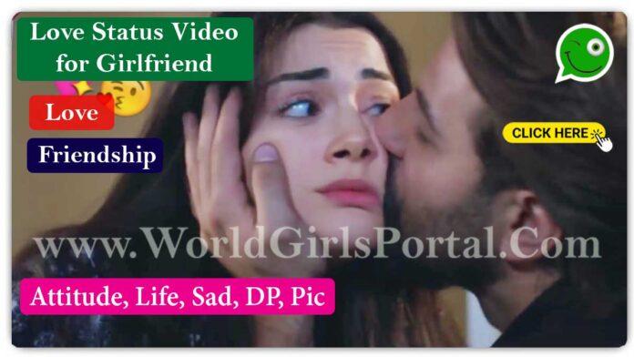 Love Status Video for Girlfriend Latest GF WhatsApp Short Video Download - World Status Portal