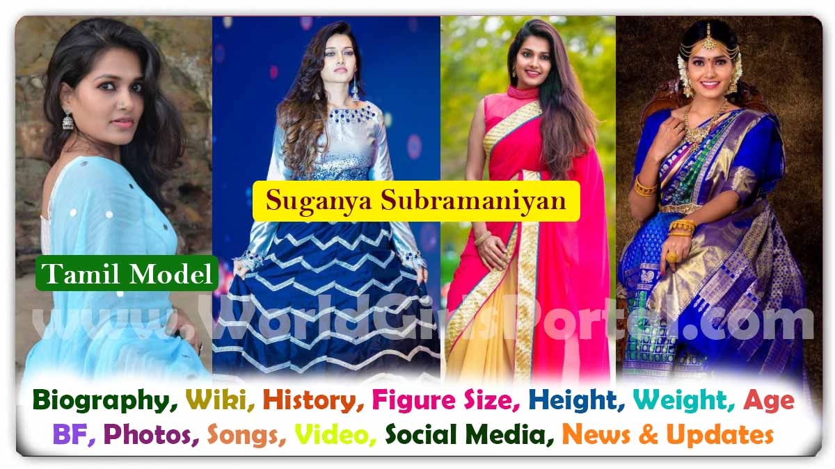 Suganya Subramaniyan Biography Tamil Model Girls Phone Number for Paid Promotion Wiki Career Life Style - Indian Girls Portal