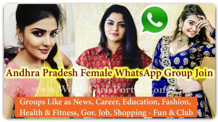 Andhra Pradesh Female WhatsApp Group Join Now Update - Jobs - Life Partner - Business IDEA - World India Girls Social Media Portal