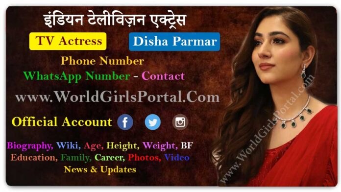 Disha Parmar Biography Hindi Television Actress Contact Details Wiki Career Life Style Live Location - World Indian Girls Portal