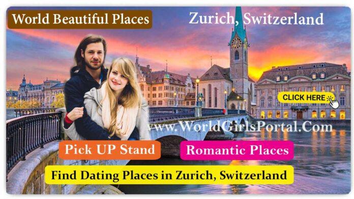 Find Romantic Places in Zurich, Switzerland Dating Place, Dating Guide Best Honeymoon Destinations @Switzerland Tourism Portal