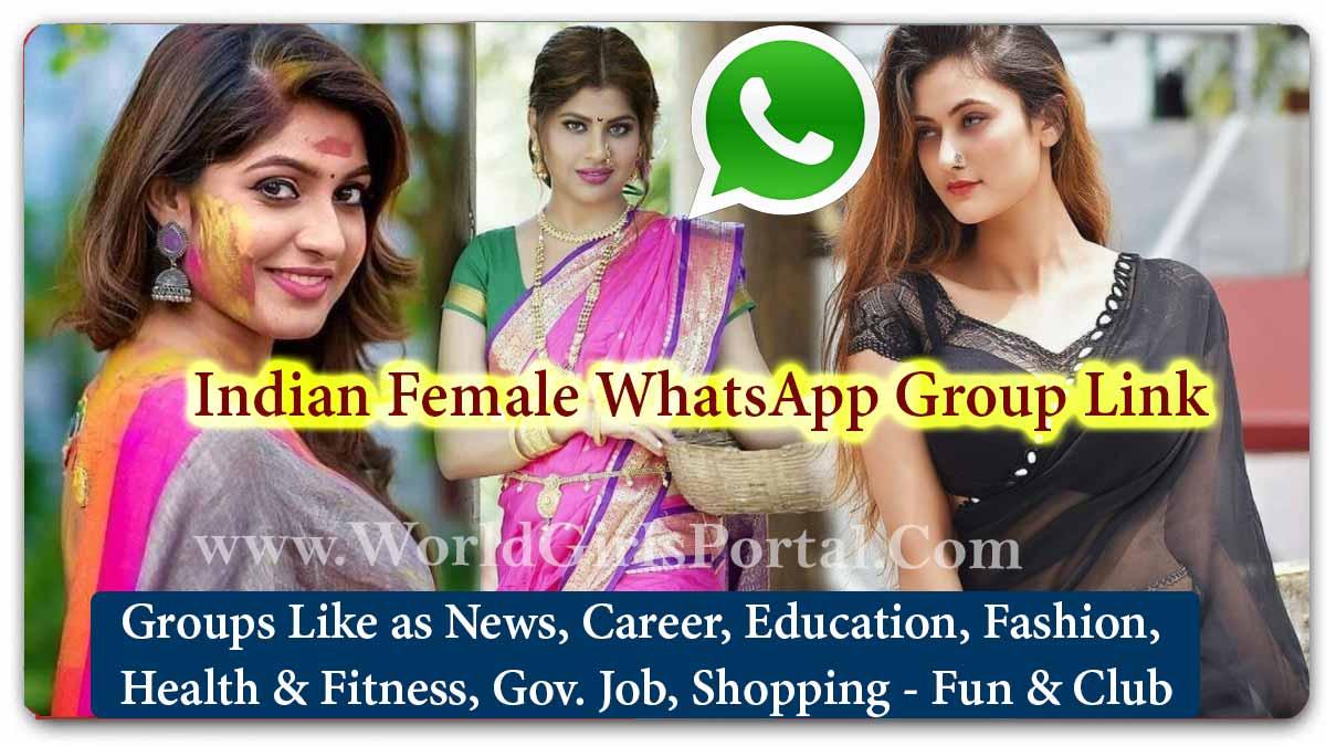 Indian Female WhatsApp Group Link 2021 Join New Update - Jobs - Life Partner - Business IDEA - World India Girls Social Media Portal