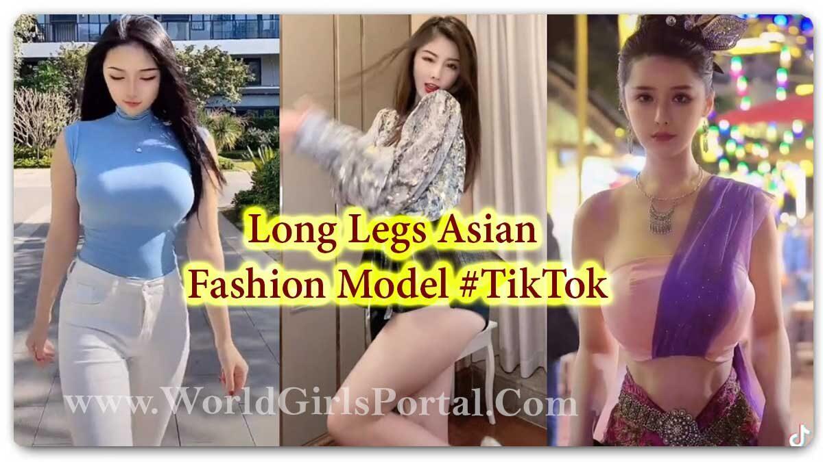 Long Legs Asian Fashion Model, Tall Chinese Women Cute Japanese Girl High legs TikTok Video Download - World Asian Girls Portal