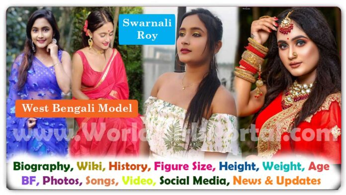 Swarnali Roy Biography West Bengal Model Girl WhatsApp Number for Paid Promotion Habra Instagram Star Contact Details - Indian Makeup Artist Girls & Your Brand Photoshoot with Bengali Actress
