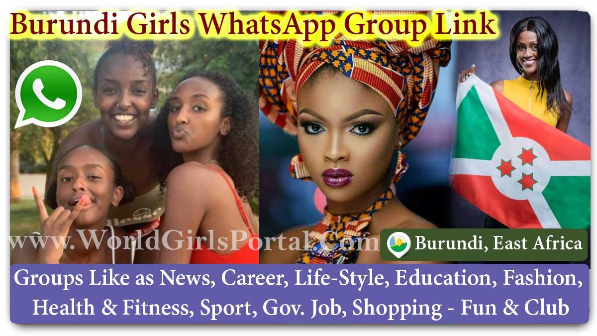 Burundi Girls WhatsApp Group Link for Jobs - Life Partner - Chat - Business IDEA - World East African Girls Portal #BlackBeauty