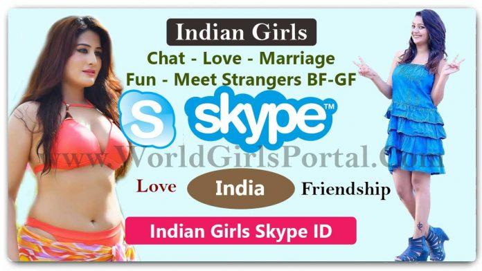 Indian Girls Skype ID For Online Chatting & Friendship World Fun Portal - India Matrimonial Site #Love Make a Life Partner