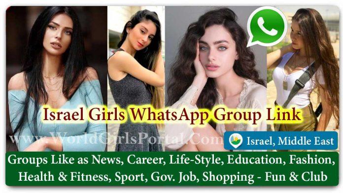 Israel Girls WhatsApp Group for Jobs - Life Partner - Chat - Business IDEA - World Israel Girls Portal Find Life Partner - College Girl Group