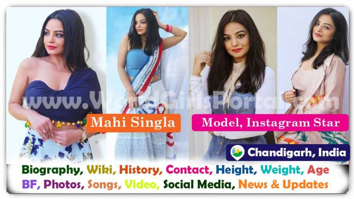 Mahi Singla Biography Chandigarh Model Contact Details for Brand Promotion Instagram Model - Content Creator, Wiki, Career, Photos, More Details