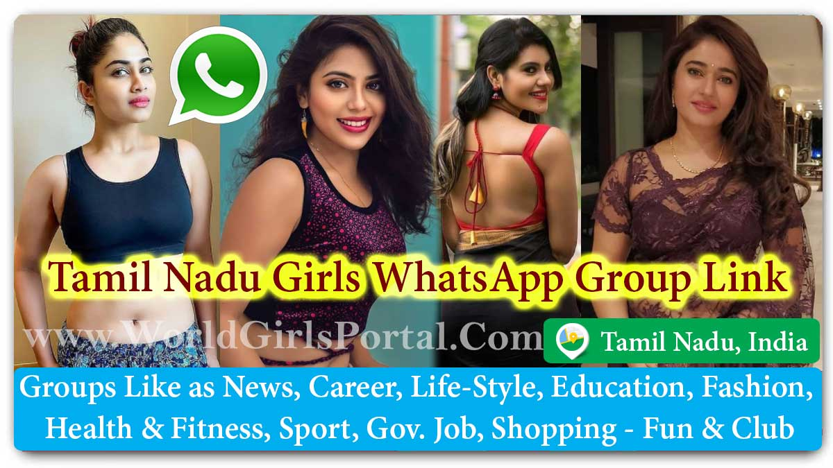 Tamil Nadu Girls WhatsApp Group Link Join for Jobs - Life Partner - Chat - Business IDEA - World Tamil Girls Portal - Matrimonial Groups