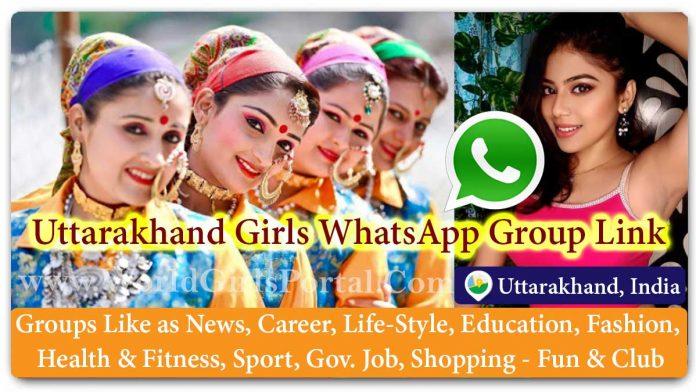 Uttarakhand Girls WhatsApp Group for Jobs - Life Partner - Chat - Business IDEA - World Uttarakhand Girls Portal - Entertainment Groups