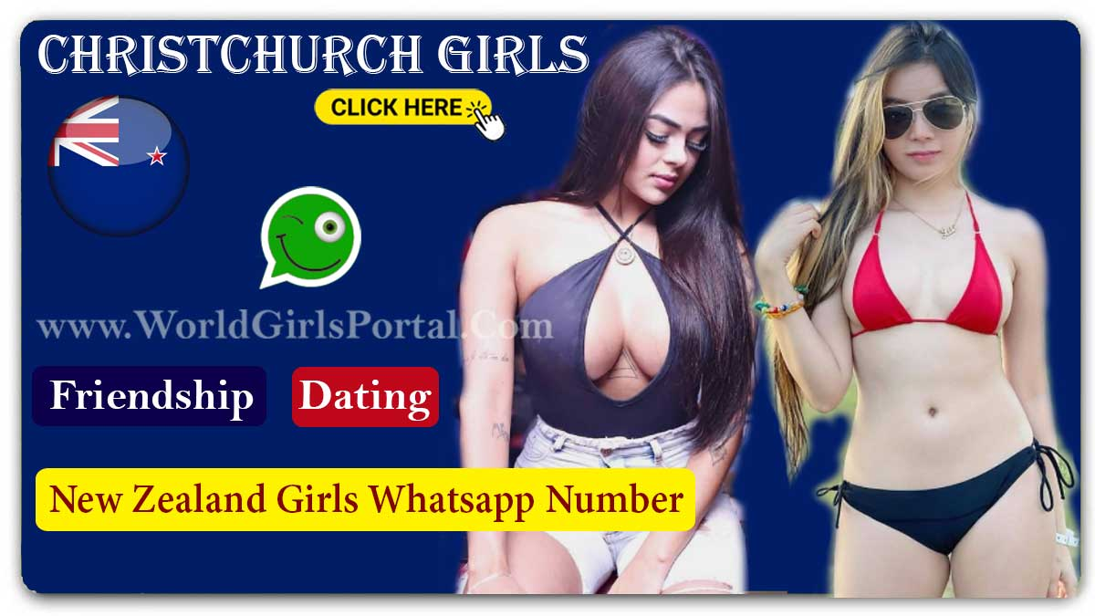 Christchurch Girls WhatsApp Numbers for Friendship, Women seeking Men Near By You New Zealand Girls Groups for Chat Matrimonial Group