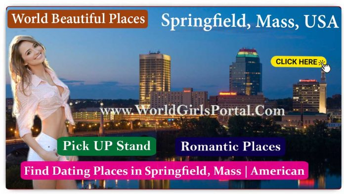 Find Beautiful Places in Springfield, Mass Dating Places, Best Romantic Place in USA, Dating Guides, Love, Honeymoon Destination in America