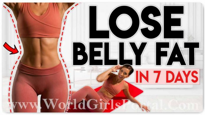 Is It Possible To Lose Belly Fat In A Week? How to Quickly Reduce Belly Fat? World Girls Health & Fitness Tips Portal