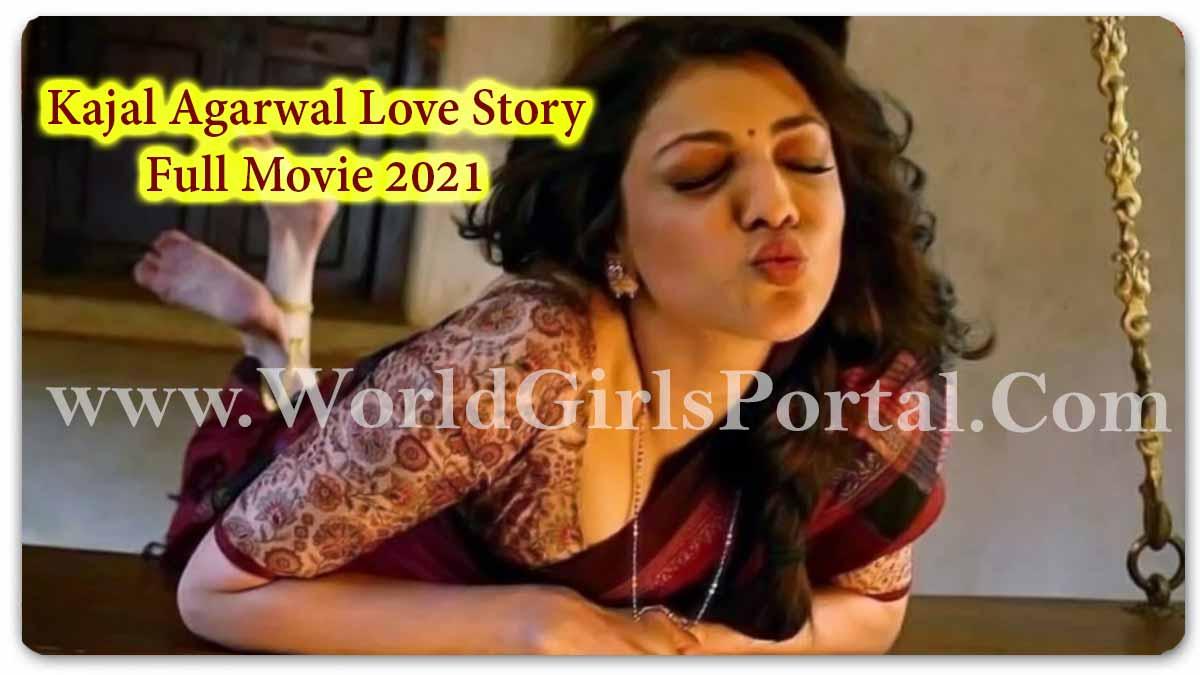 Kajal Agarwal Love Story 2021 Full Movie Download Link for free #KajalAgarwal New South Movie Hindi Dubbed #hindidubbed