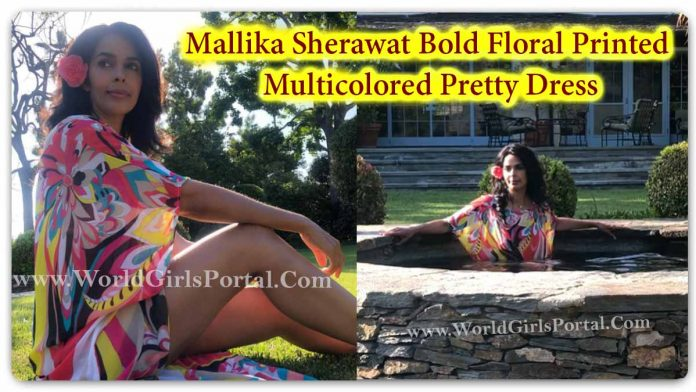 Mallika Sherawat Bold Floral Printed Multicolored Pretty Dress during her summer into her villa in Los Angeles, California - Indian Actress Fashion News